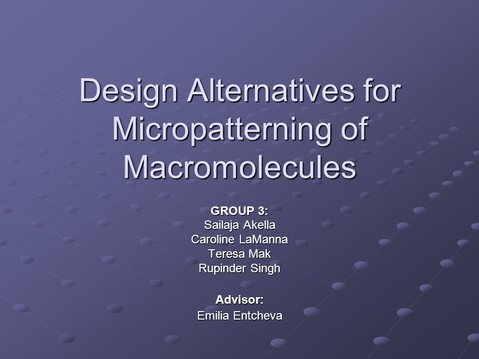 Design Alternatives for Micropatterning of Macromolecules