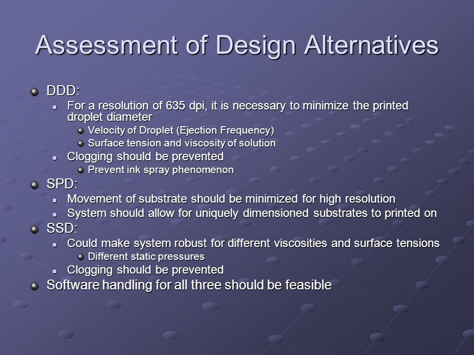 Assessment of Design Alternatives