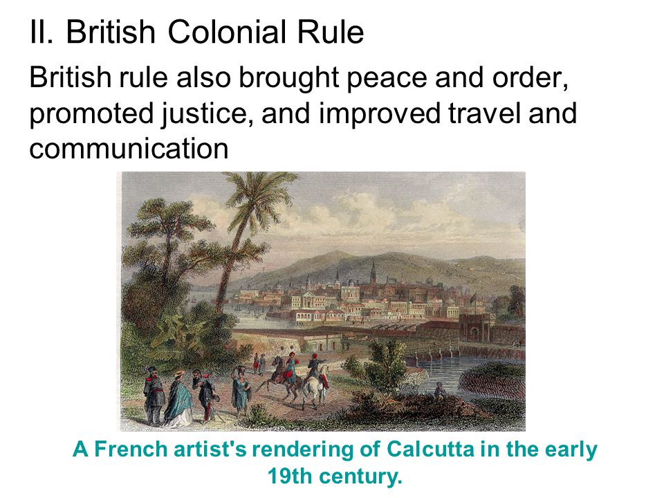 II. British Colonial Rule