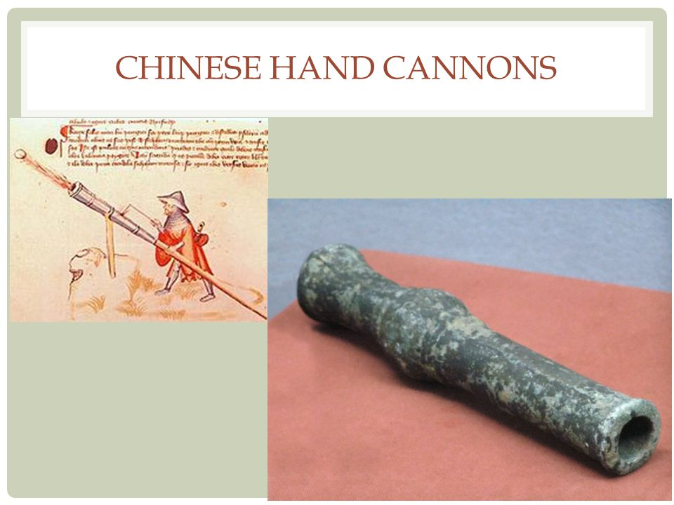 Chinese Hand Cannons
