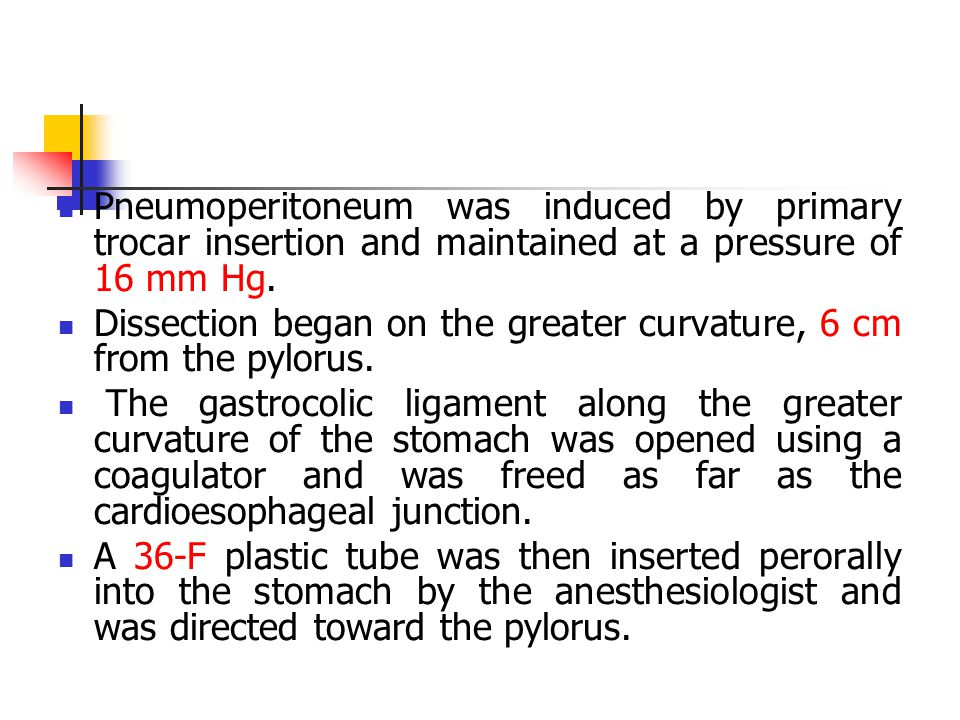 Pneumoperitoneum was induced by primary trocar insertion and maintained at a pressure of 16 mm Hg.