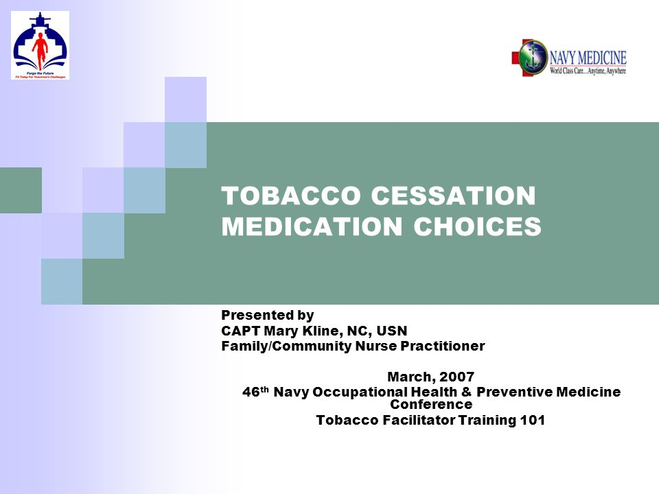 TOBACCO CESSATION MEDICATION CHOICES