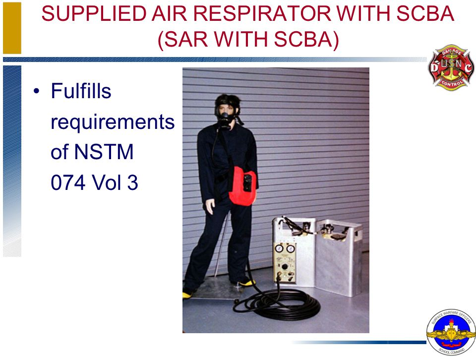SUPPLIED AIR RESPIRATOR WITH SCBA (SAR WITH SCBA)