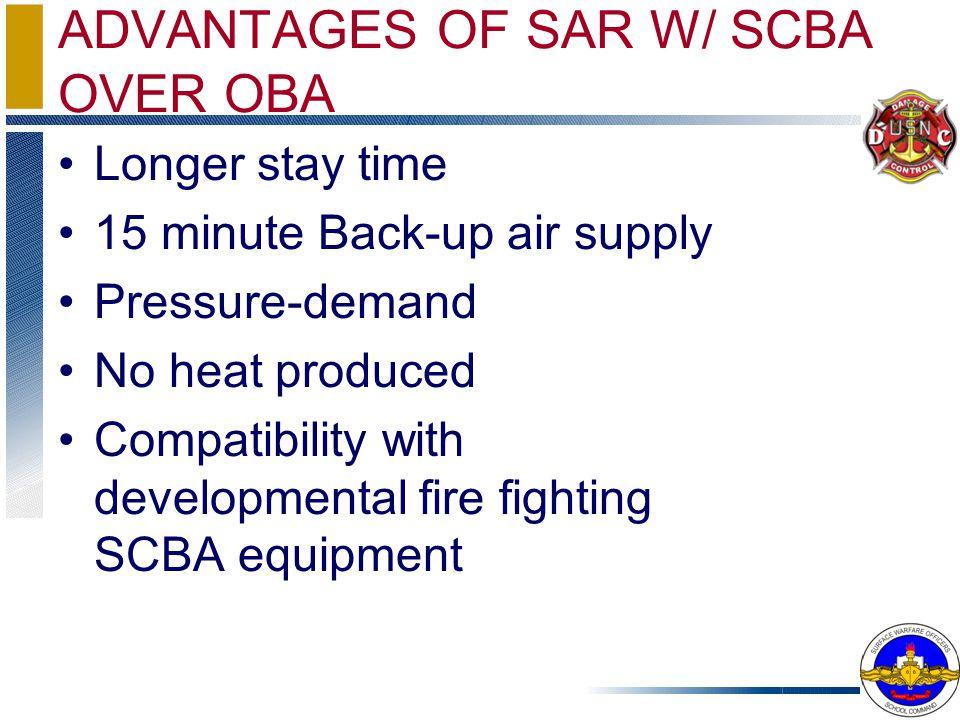 ADVANTAGES OF SAR W/ SCBA OVER OBA