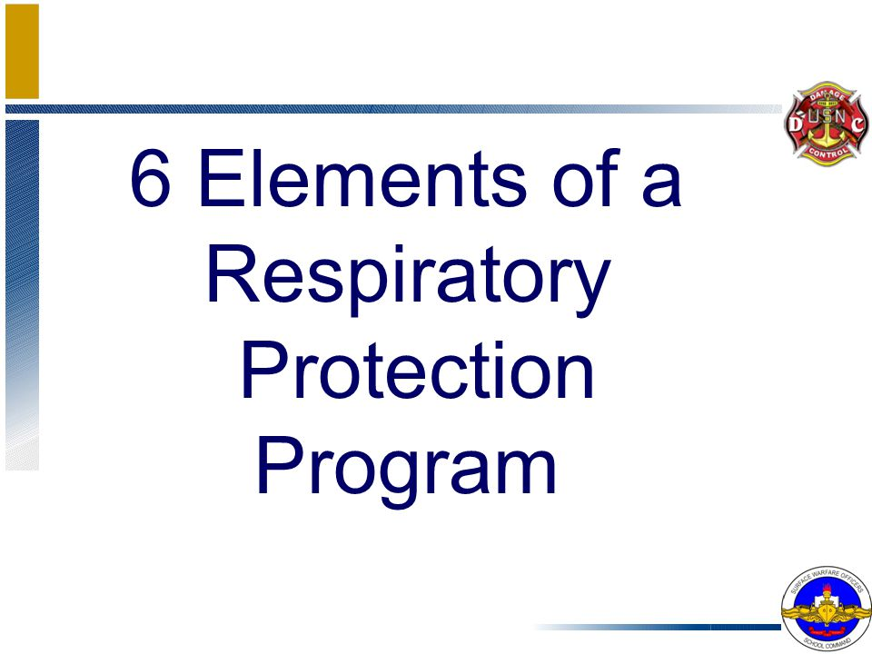 6 Elements of a Respiratory Protection Program