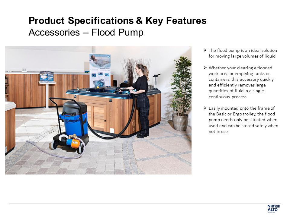 Product Specifications & Key Features Accessories – Flood Pump
