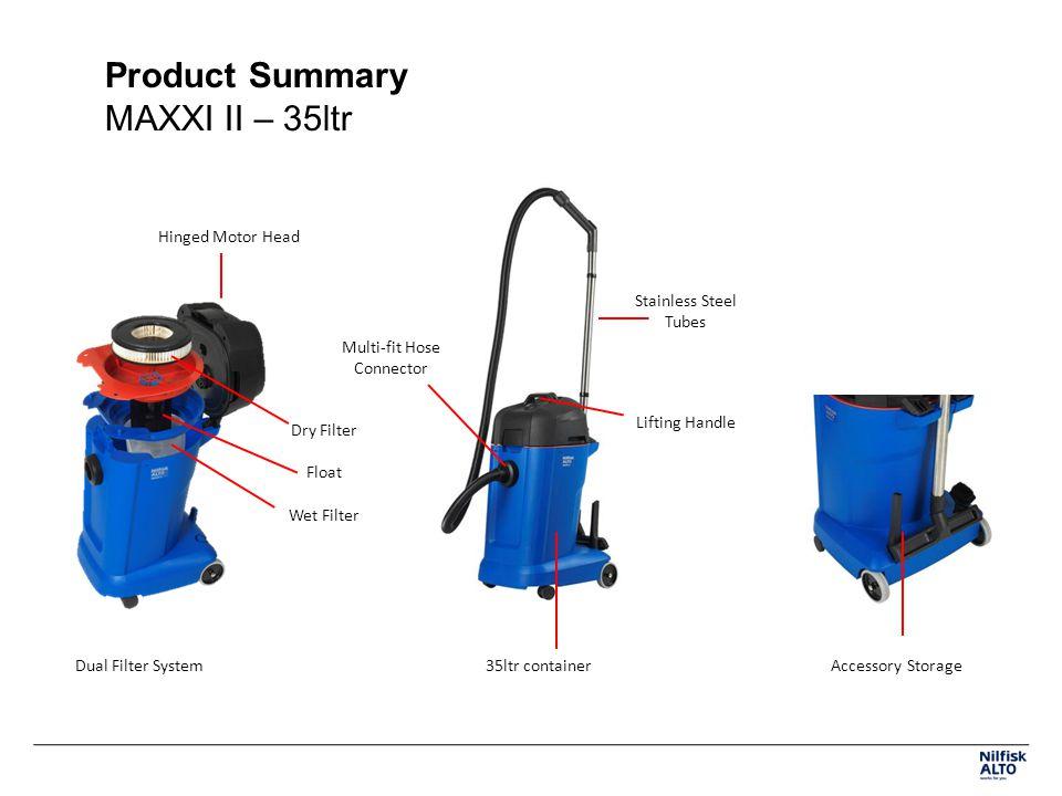 Product Summary MAXXI II – 35ltr