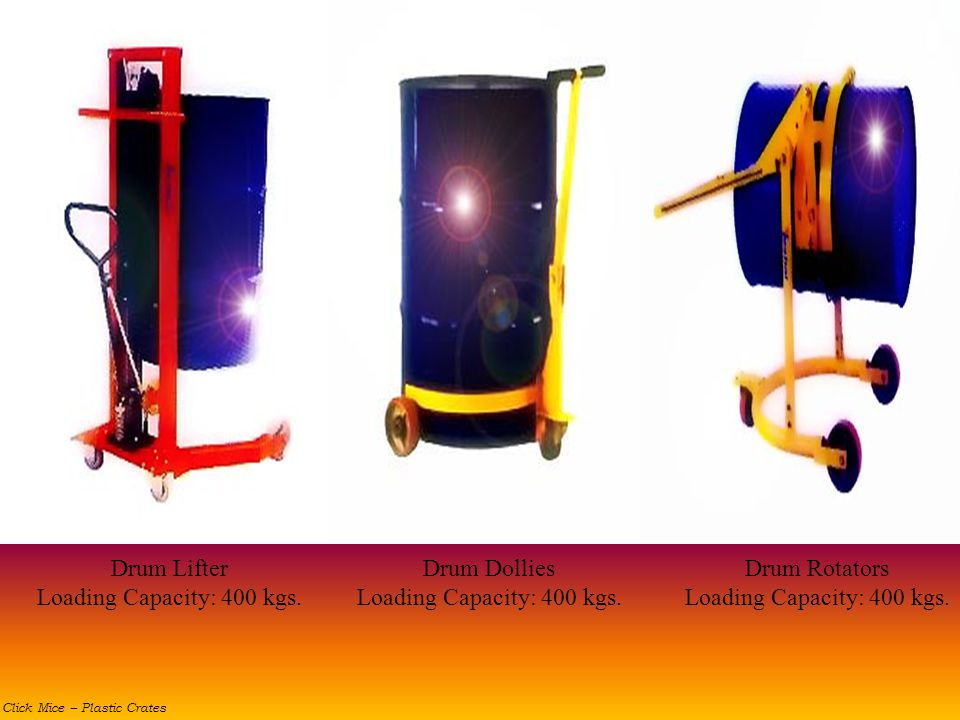 Drum Lifter Loading Capacity: 400 kgs. Drum Dollies