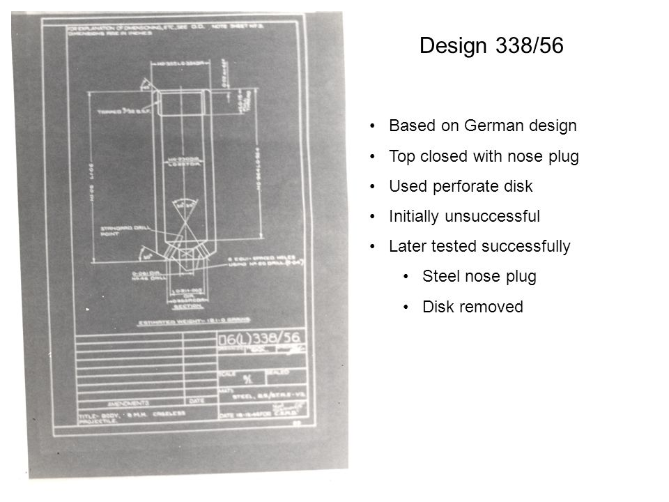 Design 338/56 Based on German design Top closed with nose plug