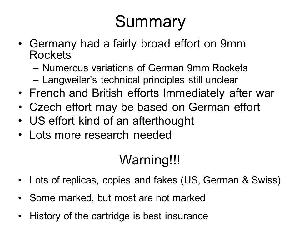 Summary Warning!!! Germany had a fairly broad effort on 9mm Rockets