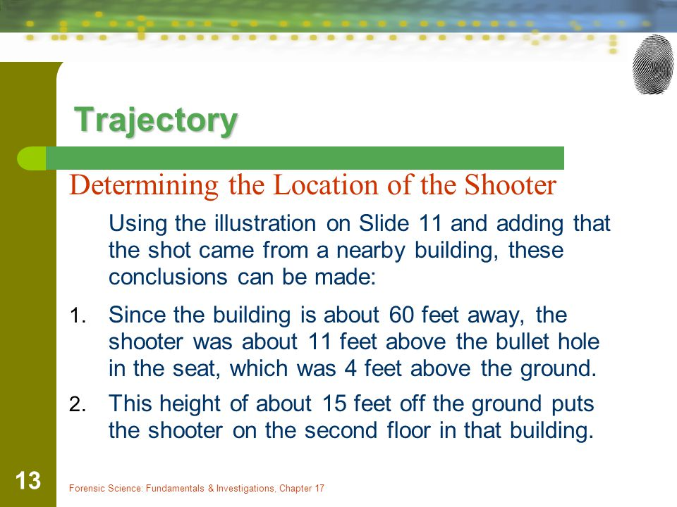 Trajectory Determining the Location of the Shooter