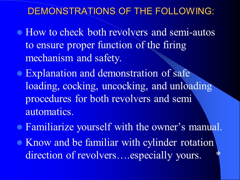 DEMONSTRATIONS OF THE FOLLOWING:
