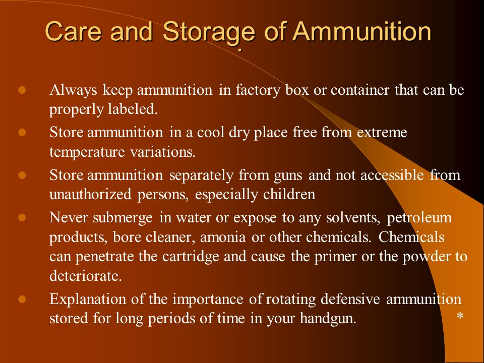 Care and Storage of Ammunition