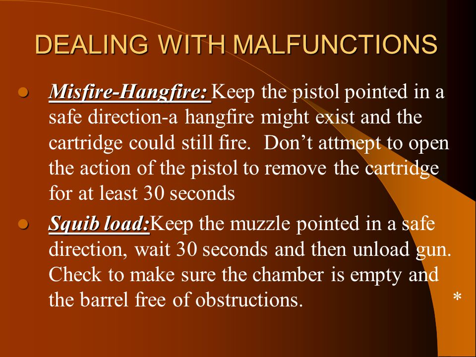 DEALING WITH MALFUNCTIONS