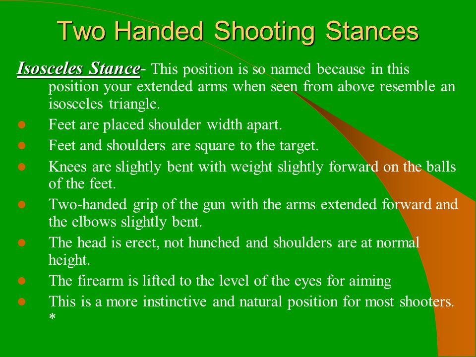 Two Handed Shooting Stances