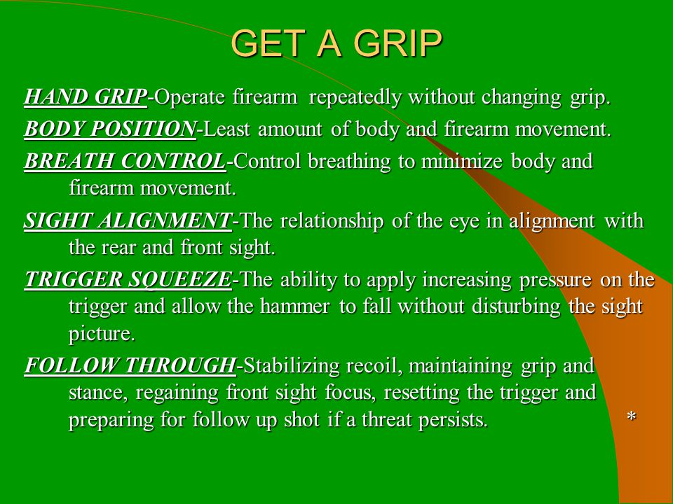GET A GRIP HAND GRIP-Operate firearm repeatedly without changing grip.