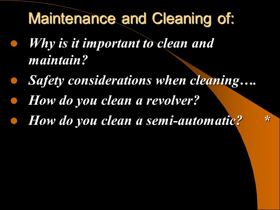 Maintenance and Cleaning of: