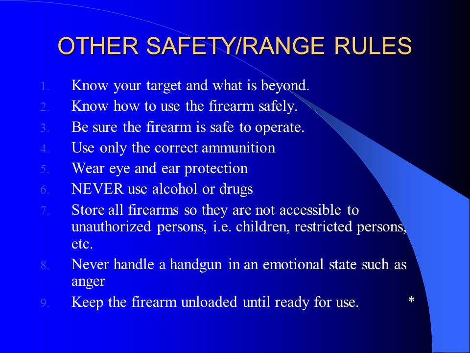 OTHER SAFETY/RANGE RULES