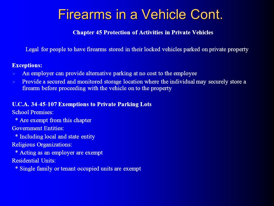 Firearms in a Vehicle Cont.