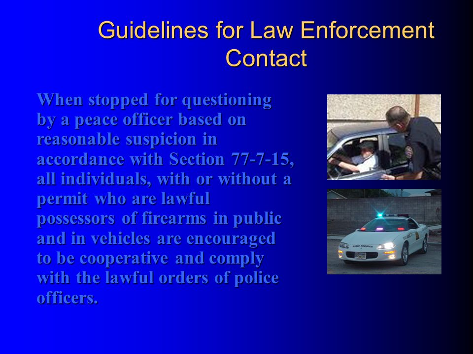 Guidelines for Law Enforcement Contact