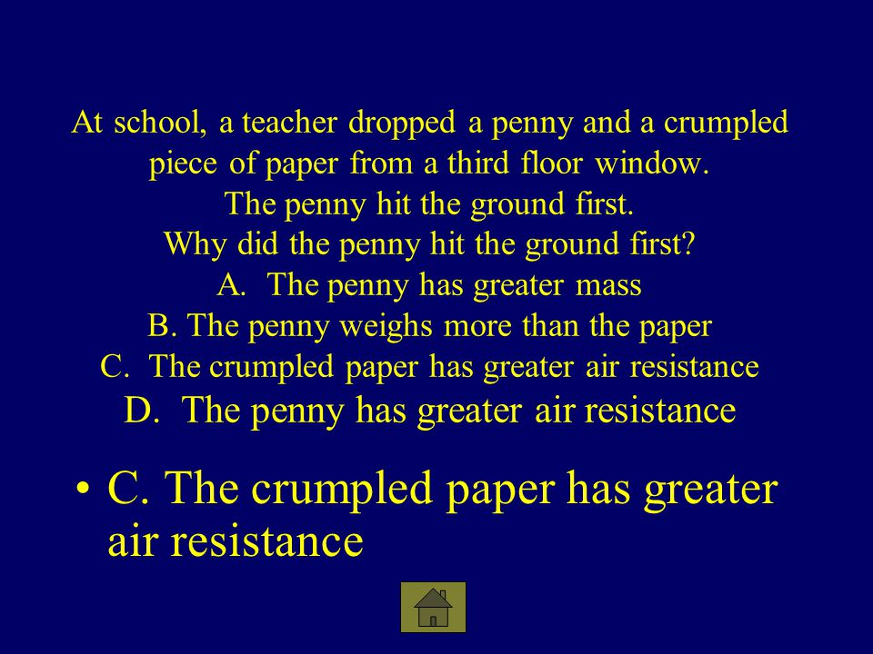 C. The crumpled paper has greater air resistance