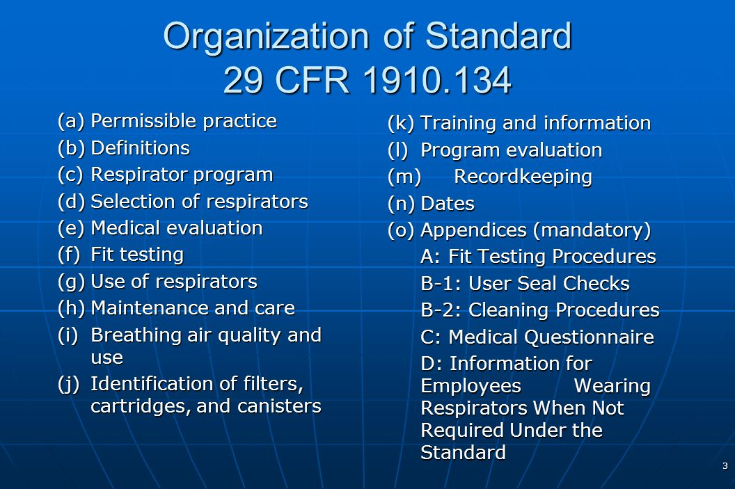 Organization of Standard 29 CFR 1910.134