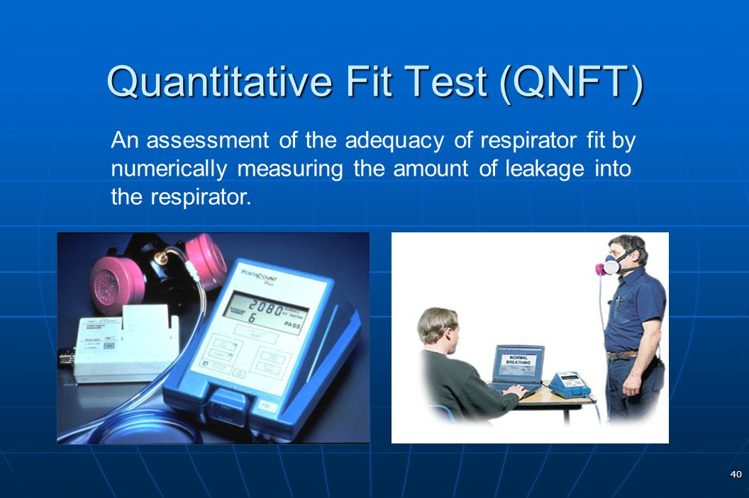 Quantitative Fit Test (QNFT)