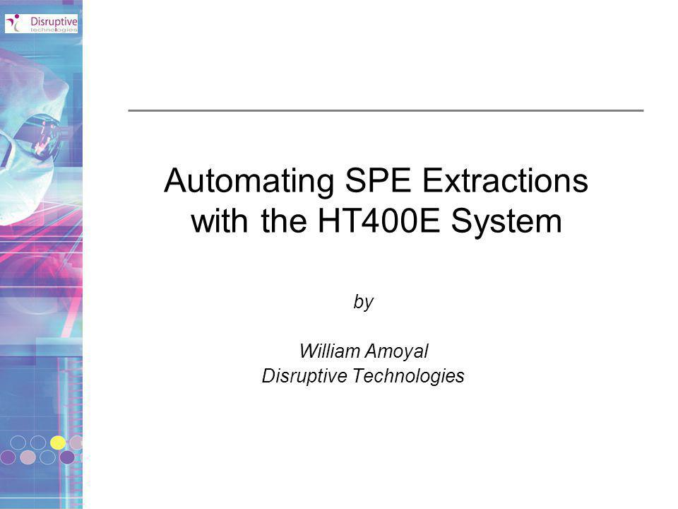Automating SPE Extractions with the HT400E System