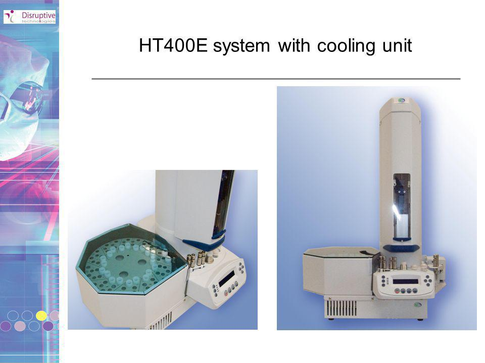 HT400E system with cooling unit