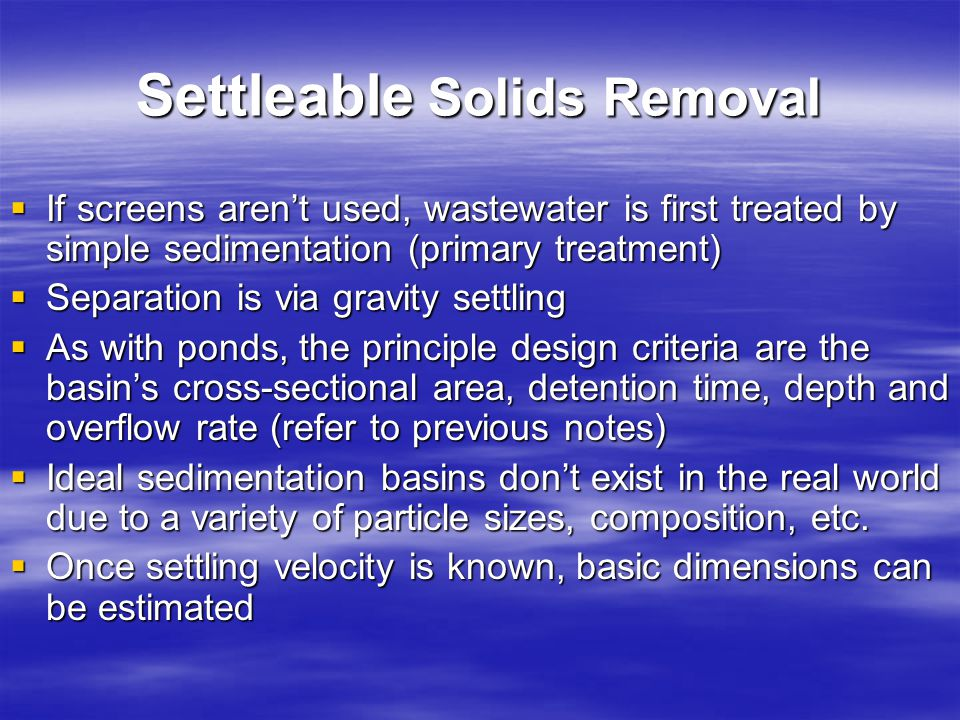 Settleable Solids Removal