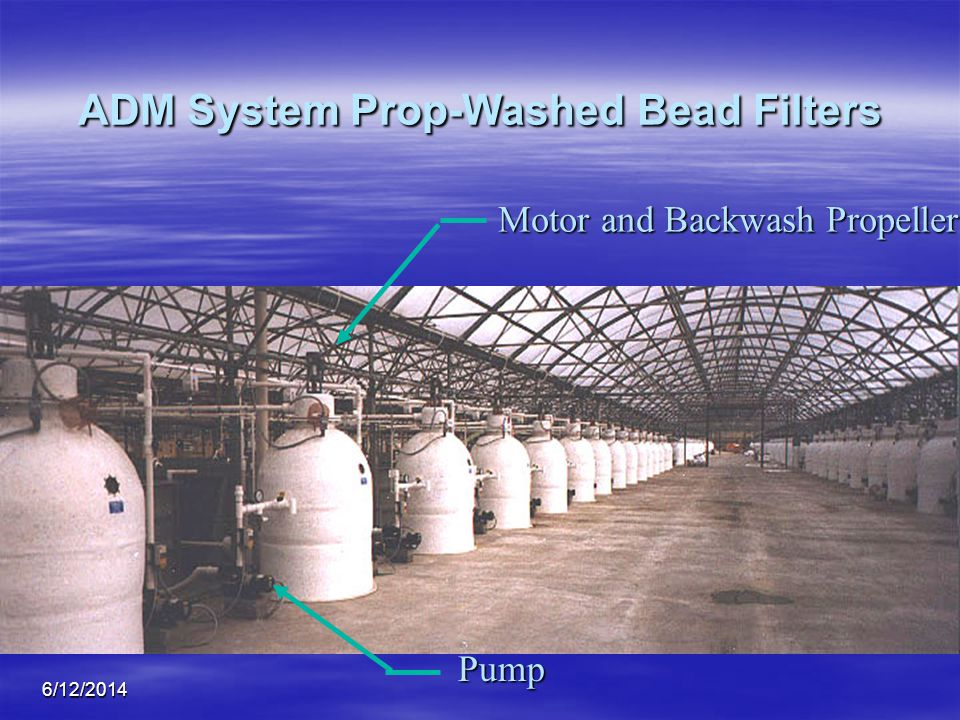 ADM System Prop-Washed Bead Filters