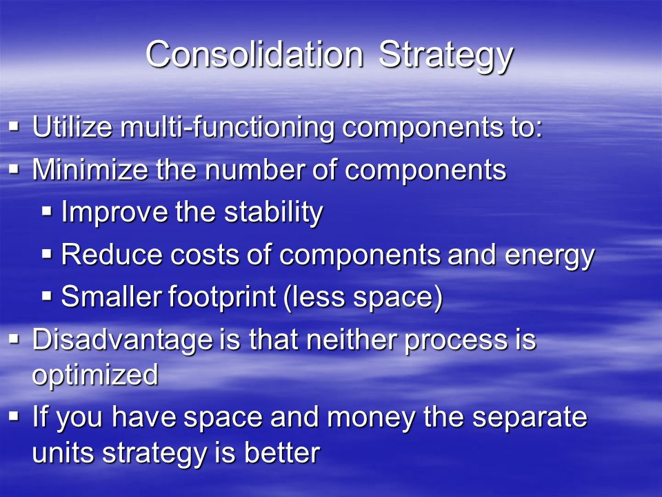 Consolidation Strategy