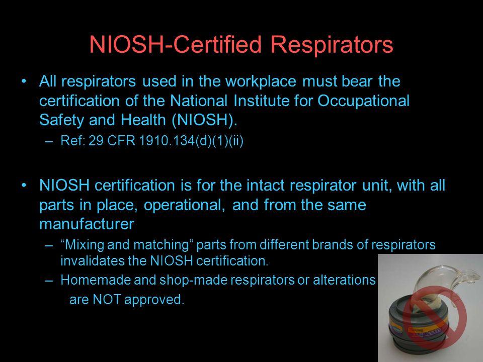 NIOSH-Certified Respirators