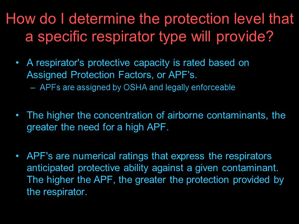 How do I determine the protection level that a specific respirator type will provide