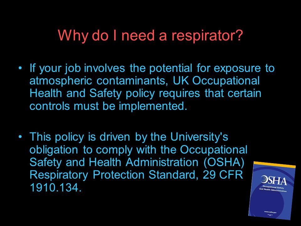 Why do I need a respirator