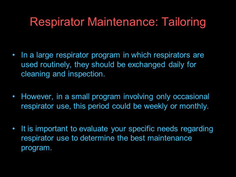Respirator Maintenance: Tailoring