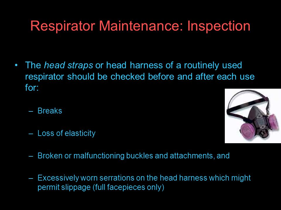 Respirator Maintenance: Inspection