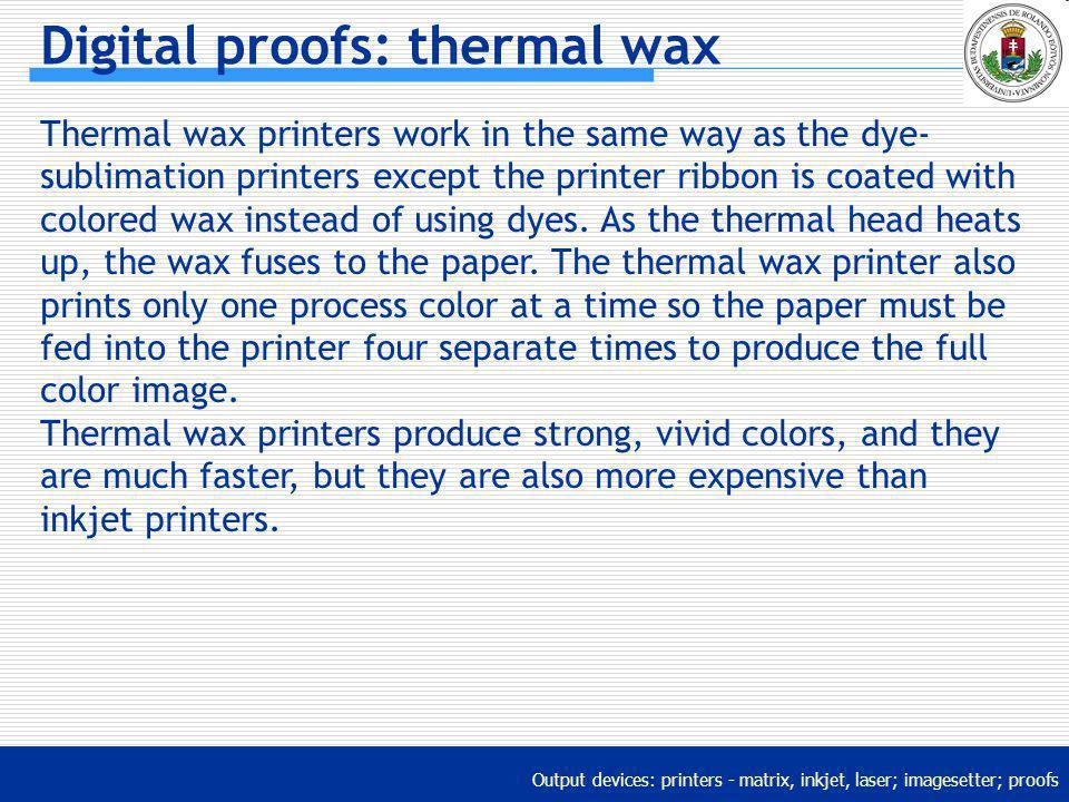 Digital proofs: thermal wax