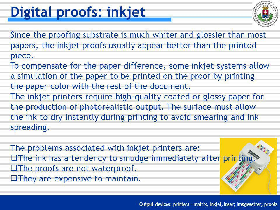 Digital proofs: inkjet