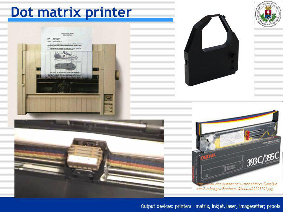 Dot matrix printer http://www.databazaar.com/isroot/Stores/DataBazaar/SiteImages/Products/Okidata/52103701.jpg.