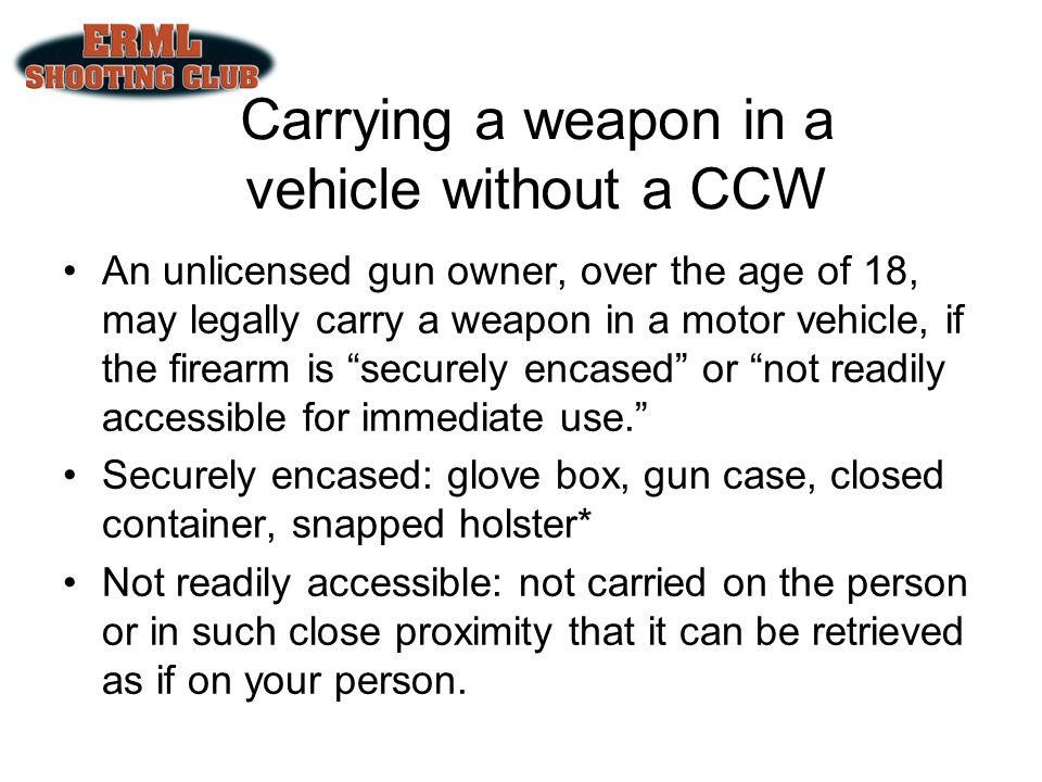 Carrying a weapon in a vehicle without a CCW