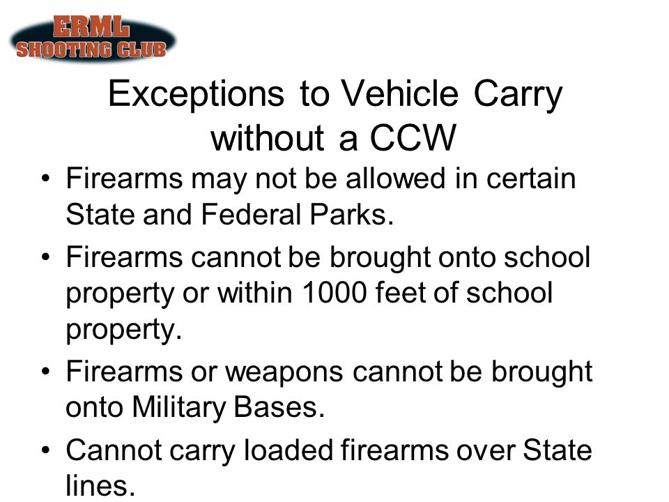 Exceptions to Vehicle Carry without a CCW