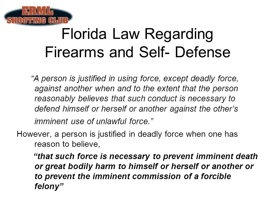 Florida Law Regarding Firearms and Self- Defense