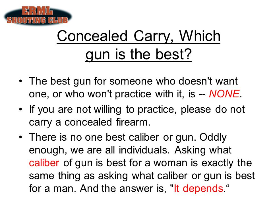 Concealed Carry, Which gun is the best