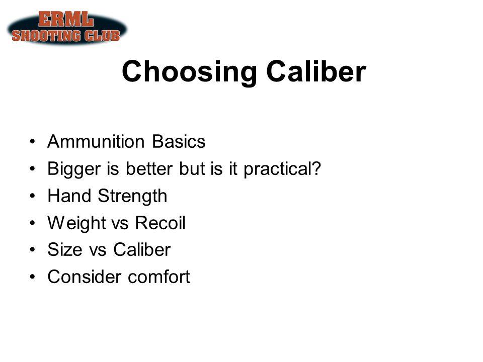 Choosing Caliber Ammunition Basics