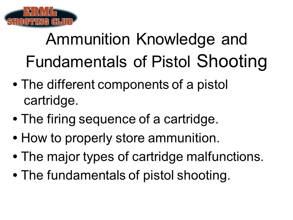 Ammunition Knowledge and Fundamentals of Pistol Shooting