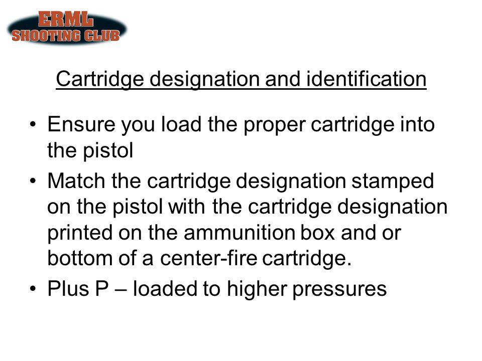 Cartridge designation and identification