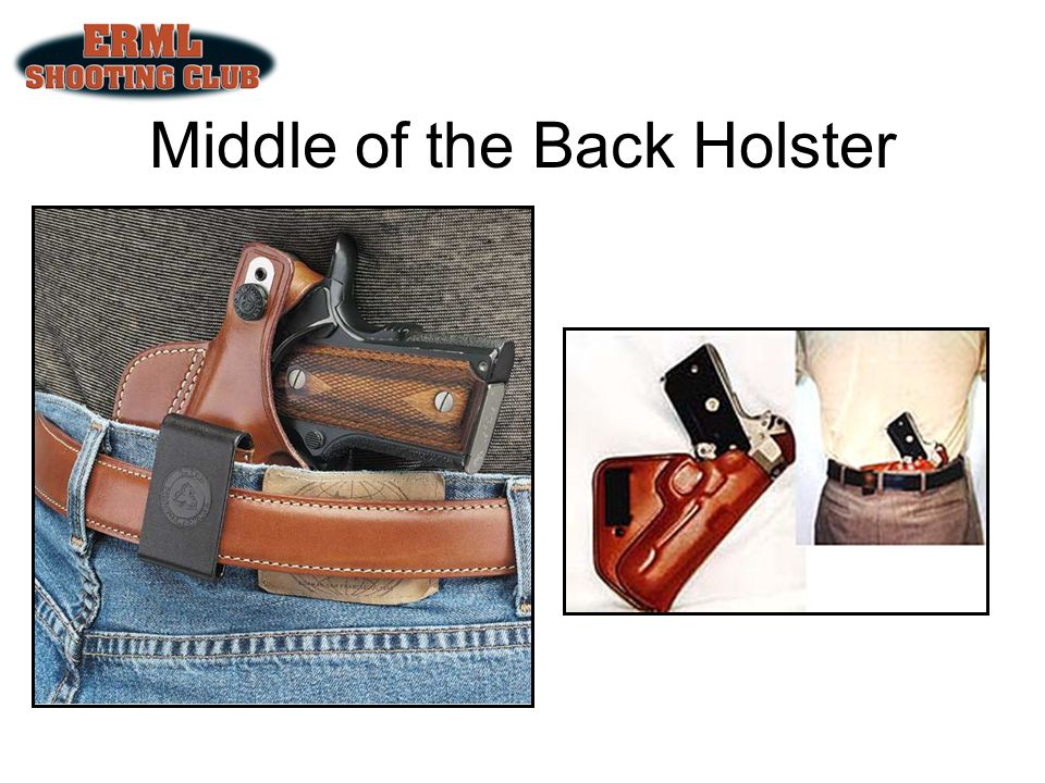 Middle of the Back Holster