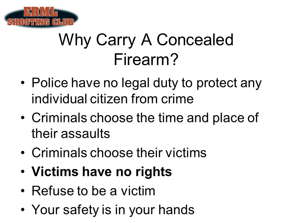 Why Carry A Concealed Firearm