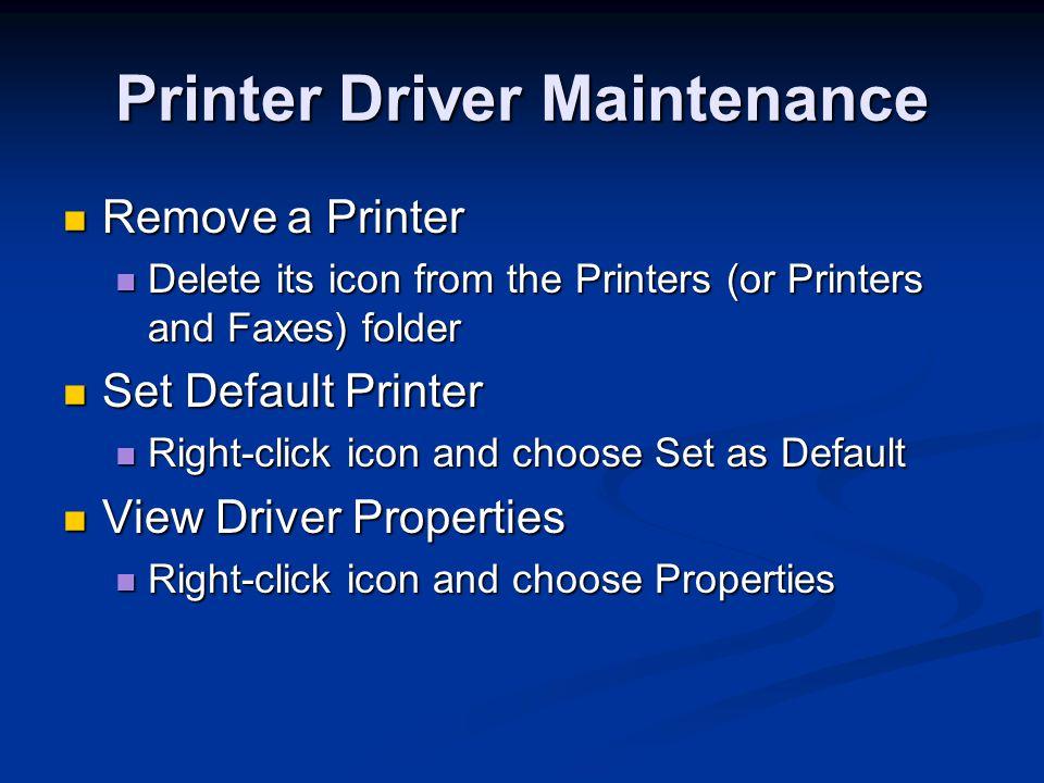 Printer Driver Maintenance